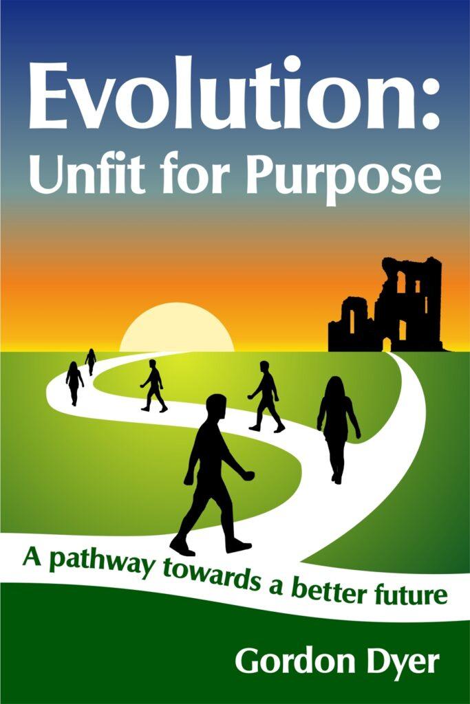 Evolution: Unfit for Purpose
