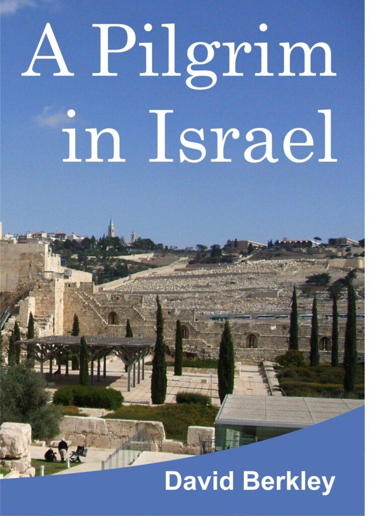 A Pilgrim in Israel