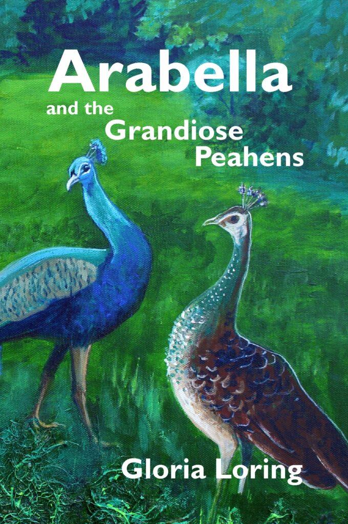 Arabella and the Grandiose Peahens